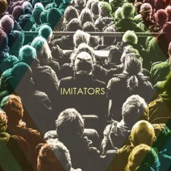 Imitators: Imitation and Resurrection