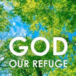 God, Our Refuge: East Of Eden, Part 2